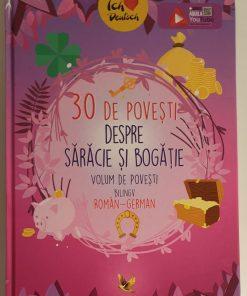 30 de povesti despre Saracie si Bogatie bilingv roman-german, editura Aquila